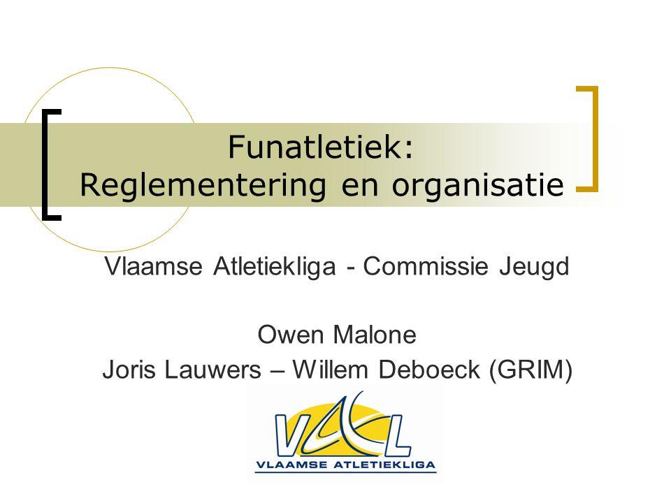 Funatletiek Meer informatie op website: www.val.be > sport > jeugdwerking > FUNatletiekwww.val.be  Draaiboek  Vb.
