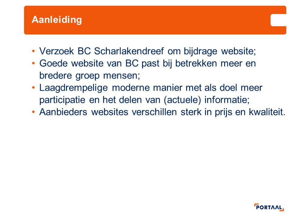 Aanleiding •Verzoek BC Scharlakendreef om bijdrage website; •Goede website van BC past bij betrekken meer en bredere groep mensen; •Laagdrempelige mod