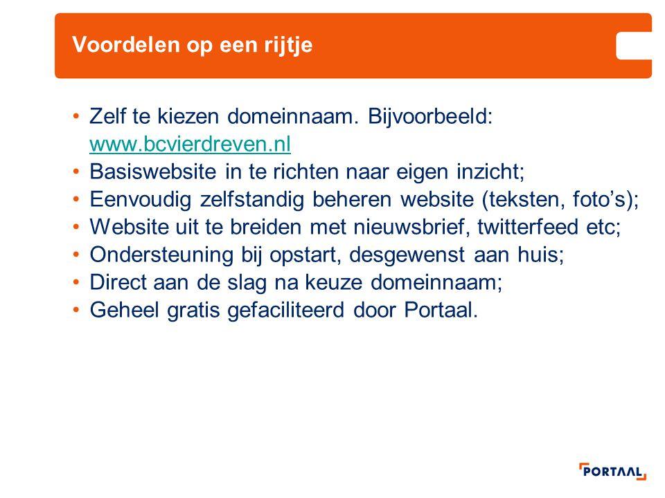 Voordelen op een rijtje •Zelf te kiezen domeinnaam. Bijvoorbeeld: www.bcvierdreven.nl www.bcvierdreven.nl •Basiswebsite in te richten naar eigen inzic