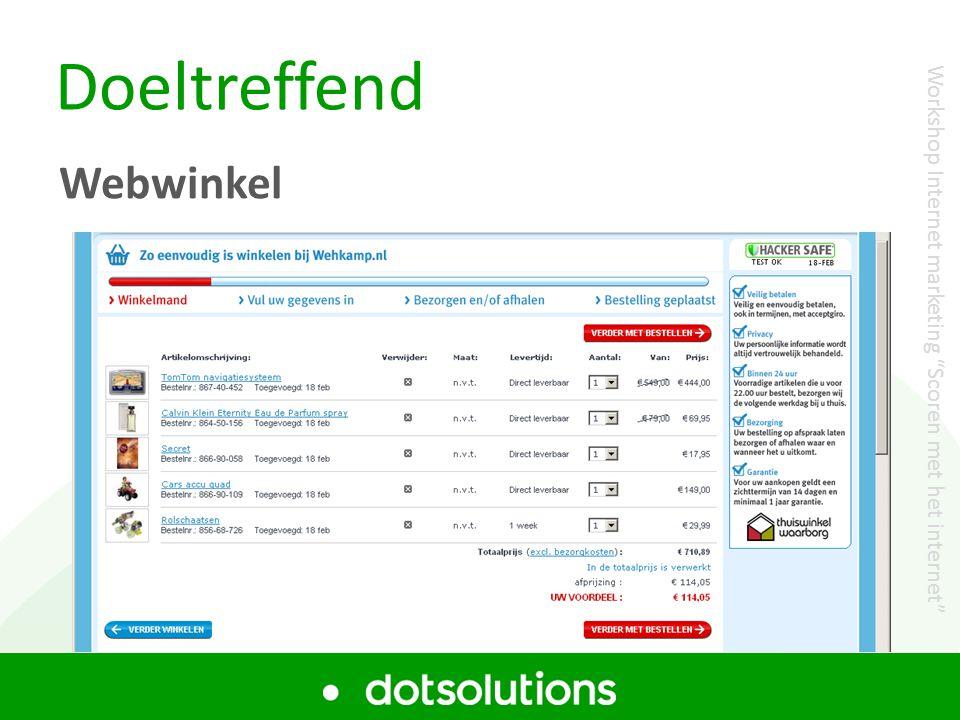 """Doeltreffend Webwinkel Workshop Internet marketing """"Scoren met het internet"""""""