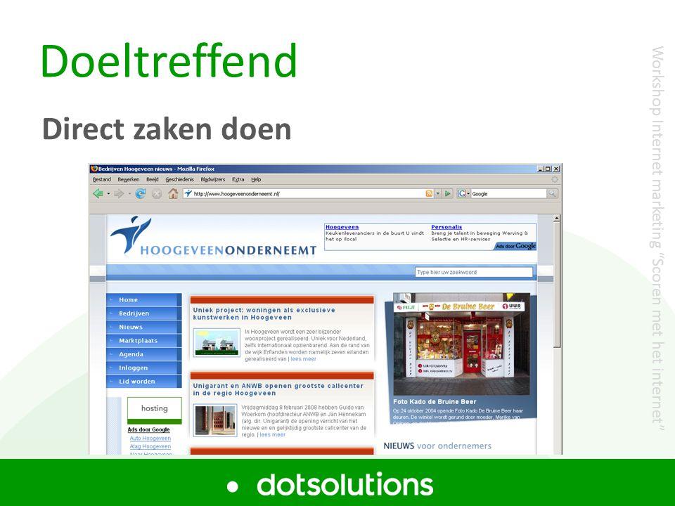 """Doeltreffend Direct zaken doen Workshop Internet marketing """"Scoren met het internet"""""""