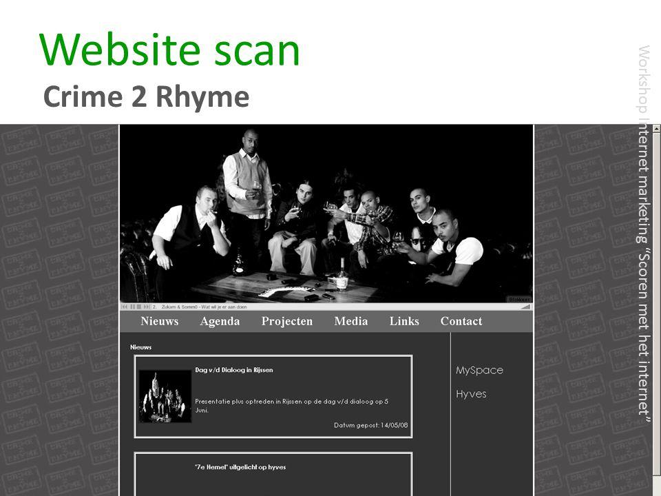 "Website scan Crime 2 Rhyme Workshop Internet marketing ""Scoren met het internet"""