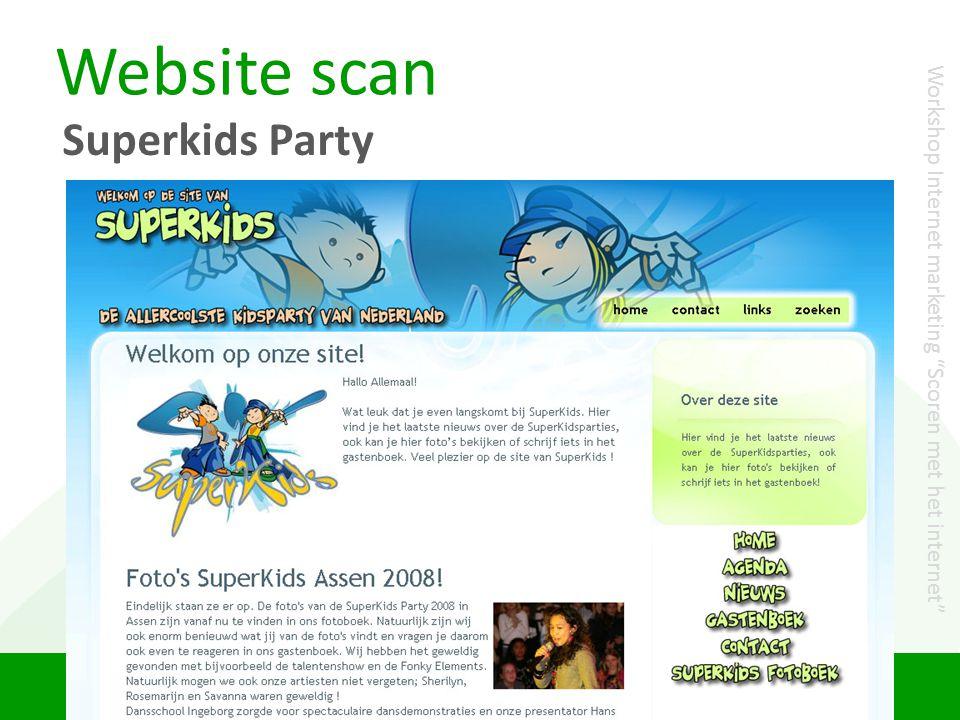 """Website scan Superkids Party Workshop Internet marketing """"Scoren met het internet"""""""