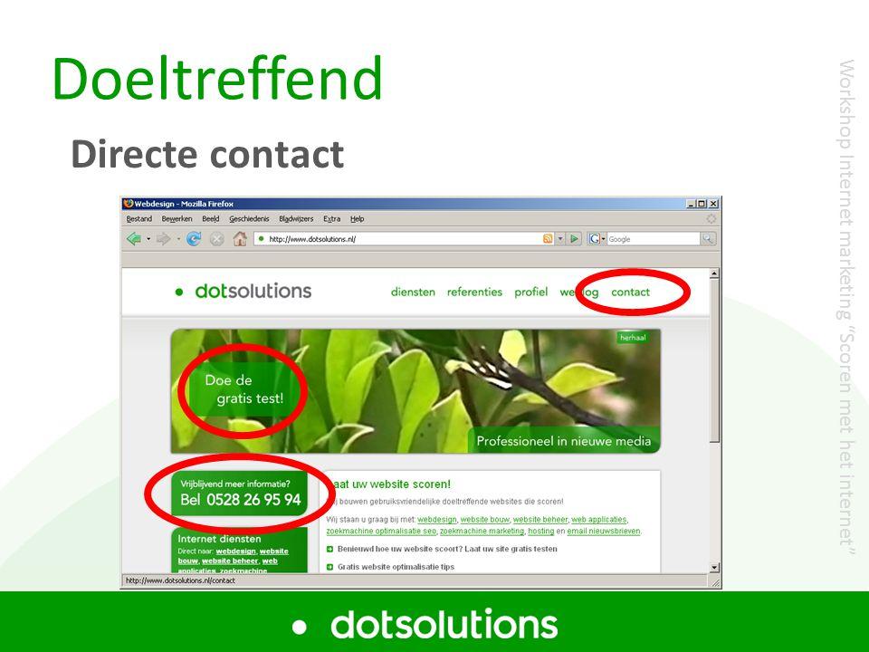 """Doeltreffend Directe contact Workshop Internet marketing """"Scoren met het internet"""""""