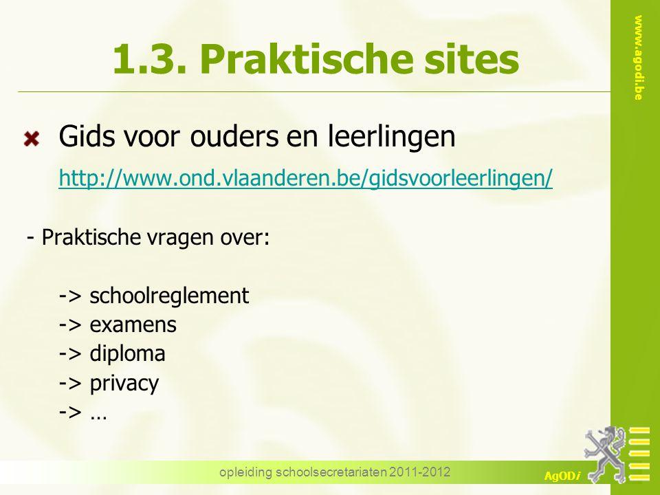 www.agodi.be AgODi opleiding schoolsecretariaten 2011-2012 1.3.