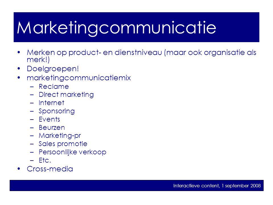 marketingcommunicatie •Merken op product- en dienstniveau (maar ook organisatie als merk!) •Doelgroepen! •marketingcommunicatiemix –Reclame –Direct ma