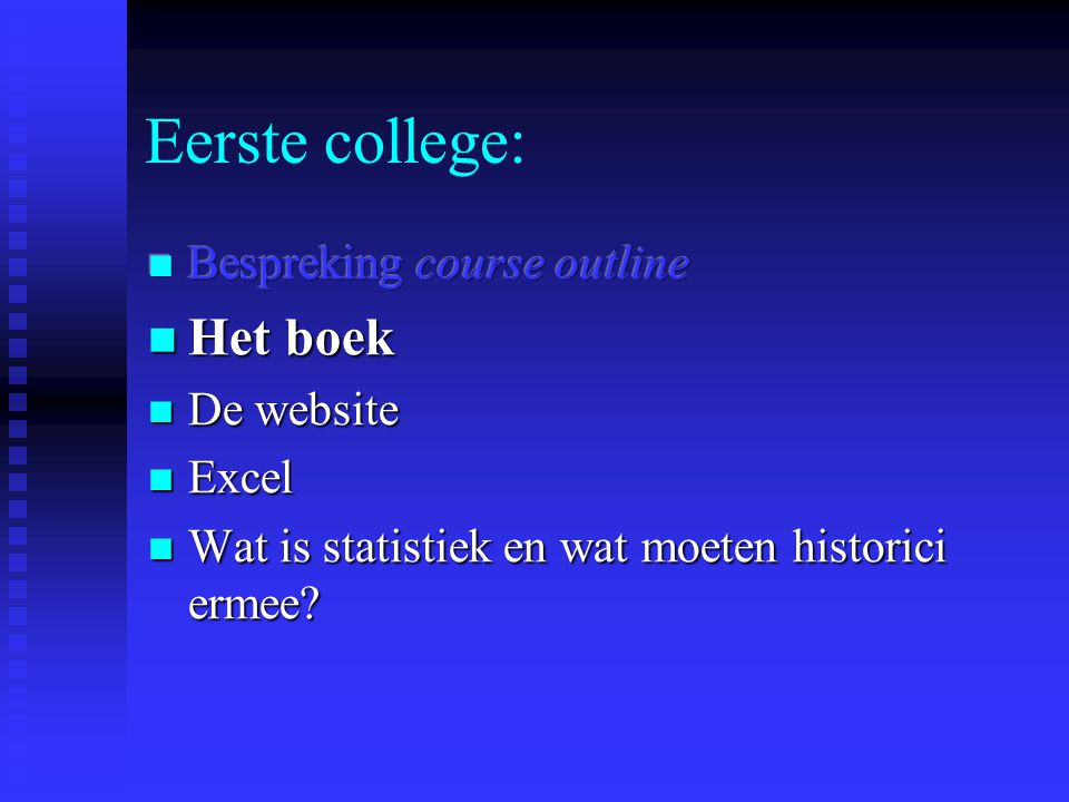 Eerste college:
