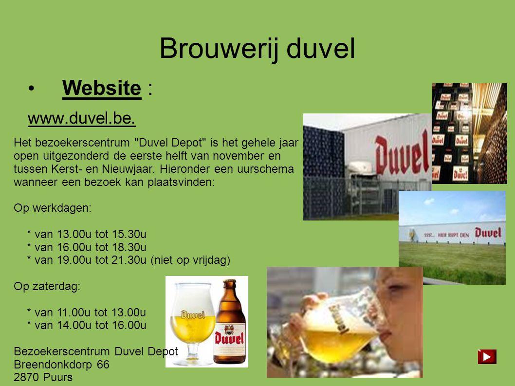 Brouwerij duvel • Website : www.duvel.be. Het bezoekerscentrum