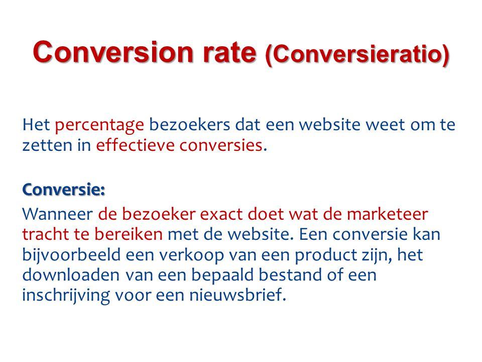 Het percentage bezoekers dat een website weet om te zetten in effectieve conversies.Conversie: Wanneer de bezoeker exact doet wat de marketeer tracht te bereiken met de website.