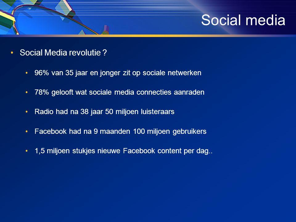 Social media •Social Media revolutie .