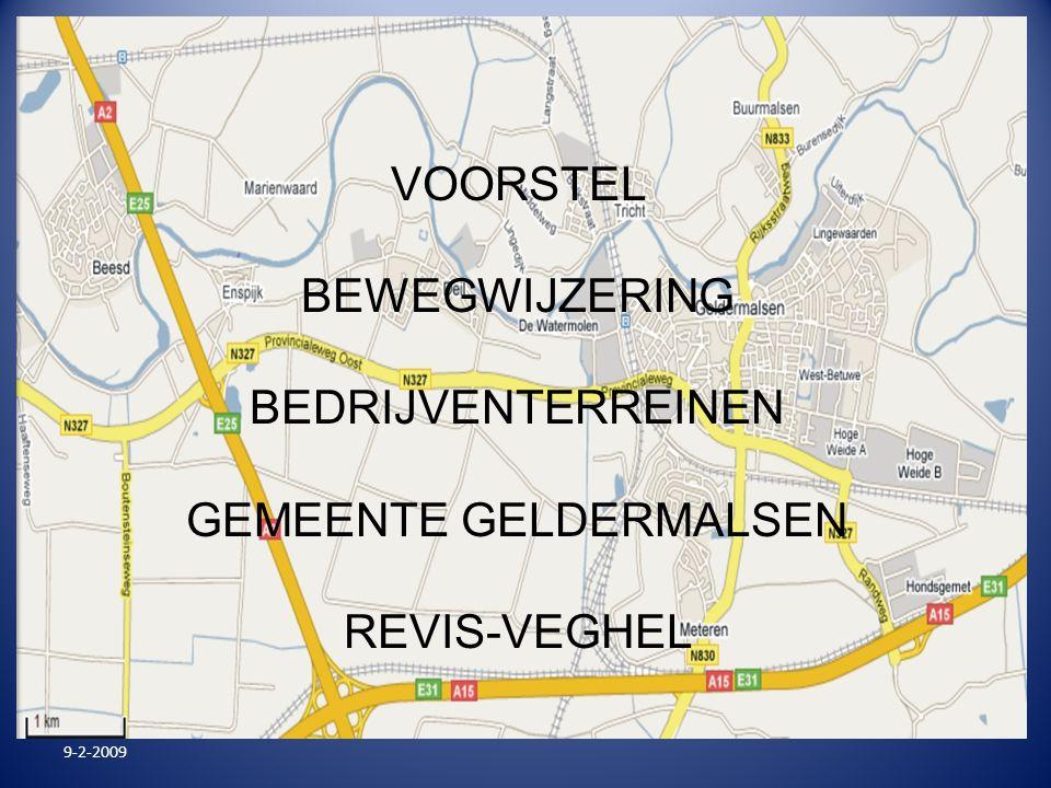VOORSTEL BEWEGWIJZERING BEDRIJVENTERREINEN GEMEENTE GELDERMALSEN REVIS-VEGHEL 9-2-2009