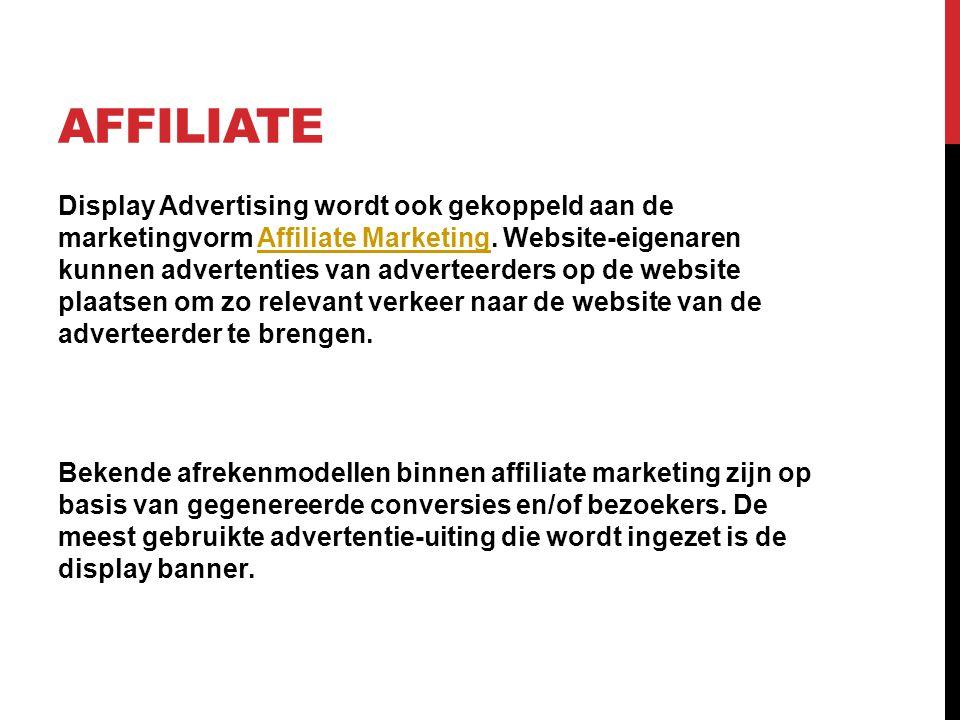 AFFILIATE Display Advertising wordt ook gekoppeld aan de marketingvorm Affiliate Marketing. Website-eigenaren kunnen advertenties van adverteerders op