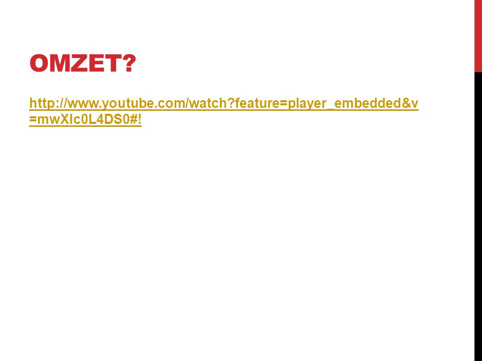 OMZET? http://www.youtube.com/watch?feature=player_embedded&v =mwXIc0L4DS0#!