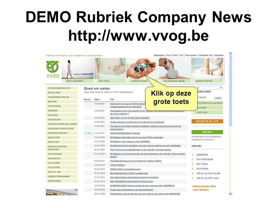 DEMO Rubriek Company News http://www.vvog.be Klik op deze grote toets