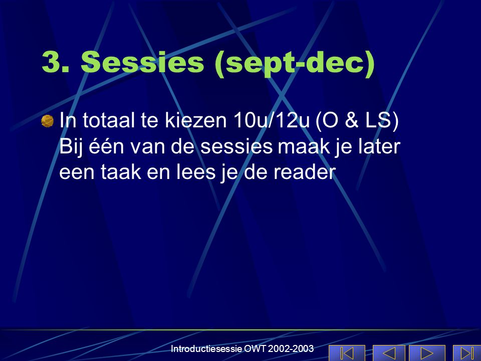 Introductiesessie OWT 2002-2003 3.
