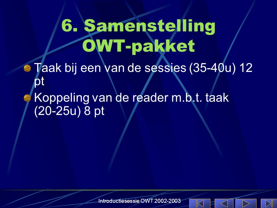 Introductiesessie OWT 2002-2003 6.