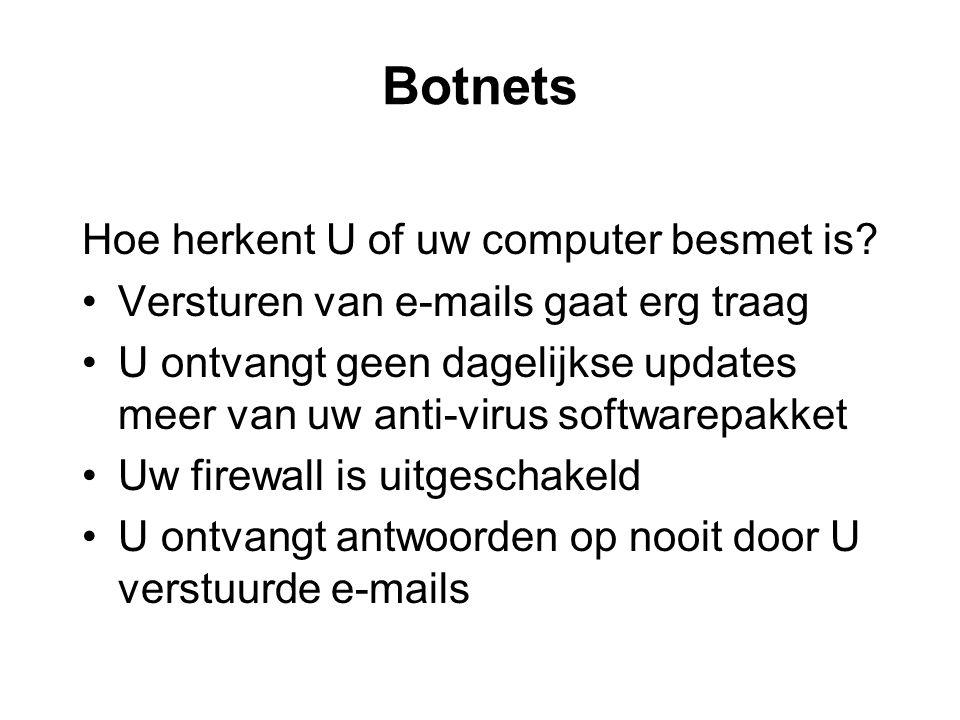 Botnets Hoe herkent U of uw computer besmet is.