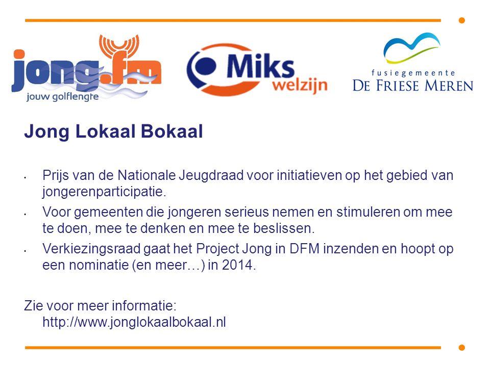 Jong Lokaal Bokaal • Prijs van de Nationale Jeugdraad voor initiatieven op het gebied van jongerenparticipatie.