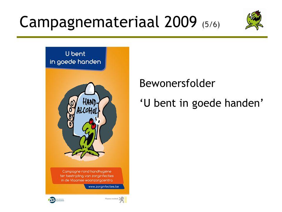 Bewonersfolder 'U bent in goede handen' Campagnemateriaal 2009 (5/6)