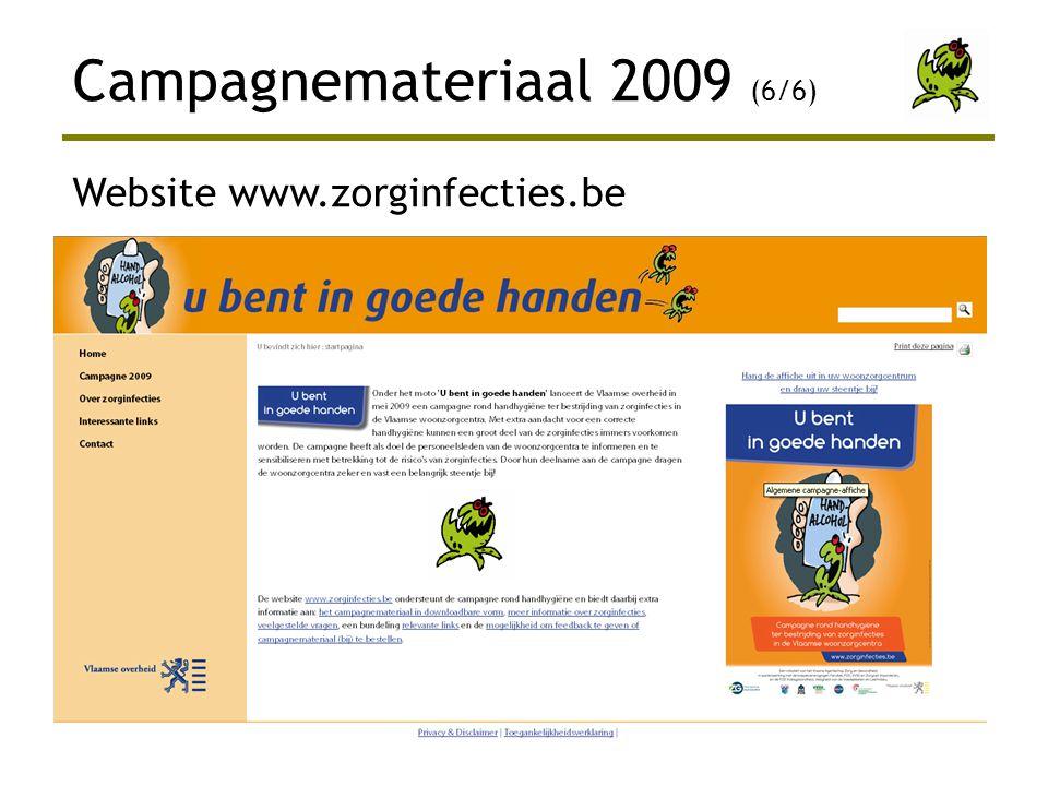 Website www.zorginfecties.be Campagnemateriaal 2009 (6/6)