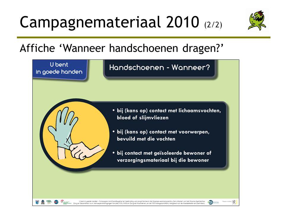 Campagnemateriaal 2010 (2/2) Affiche 'Wanneer handschoenen dragen?'