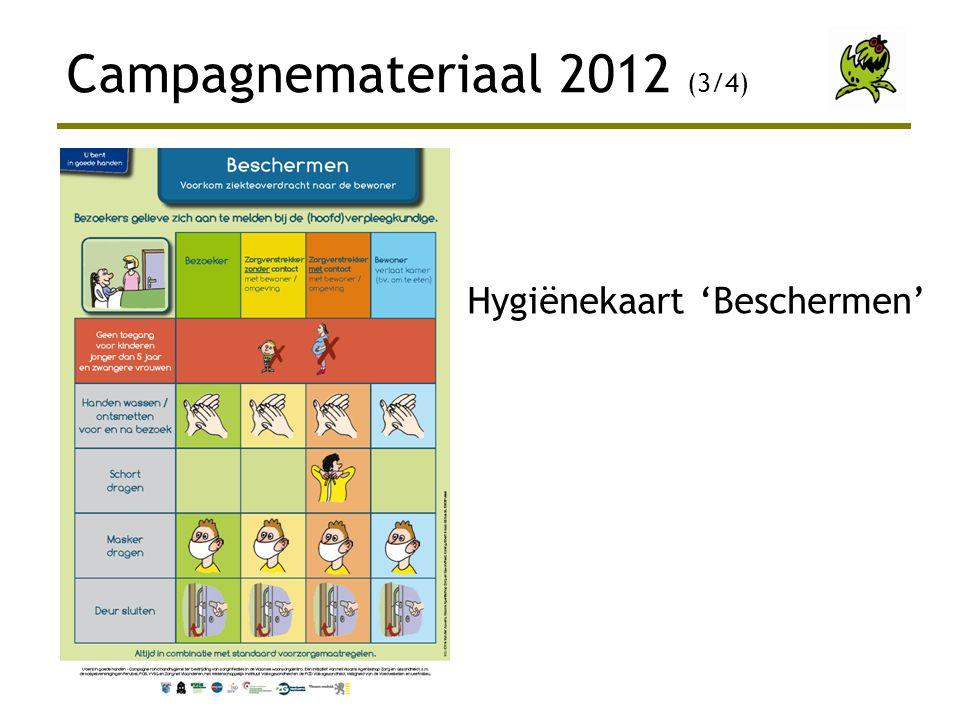 Campagnemateriaal 2012 (3/4) Hygiënekaart 'Beschermen'