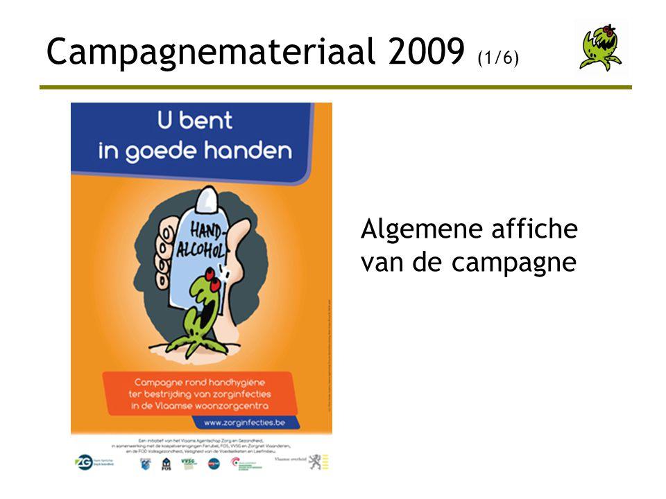 Algemene affiche van de campagne Campagnemateriaal 2009 (1/6)