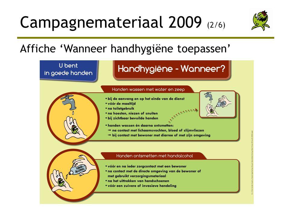 Campagnemateriaal 2009 (2/6) Affiche 'Wanneer handhygiëne toepassen'