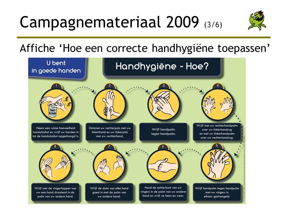 Campagnemateriaal 2009 (3/6) Affiche 'Hoe een correcte handhygiëne toepassen'