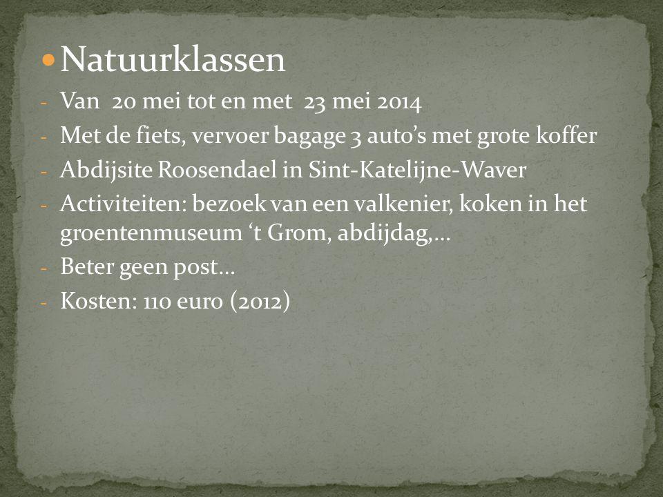  Natuurklassen - Van 20 mei tot en met 23 mei 2014 - Met de fiets, vervoer bagage 3 auto's met grote koffer - Abdijsite Roosendael in Sint-Katelijne-