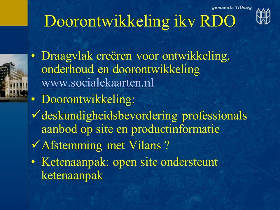 Doorontwikkeling ikv RDO •Draagvlak creëren voor ontwikkeling, onderhoud en doorontwikkeling www.socialekaarten.nl www.socialekaarten.nl •Doorontwikke