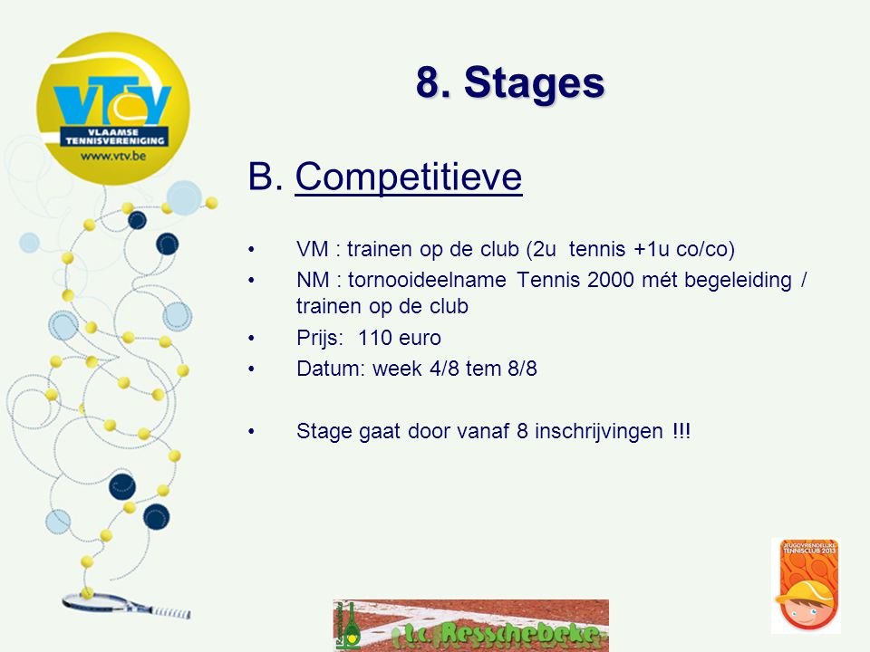8.Stages B.
