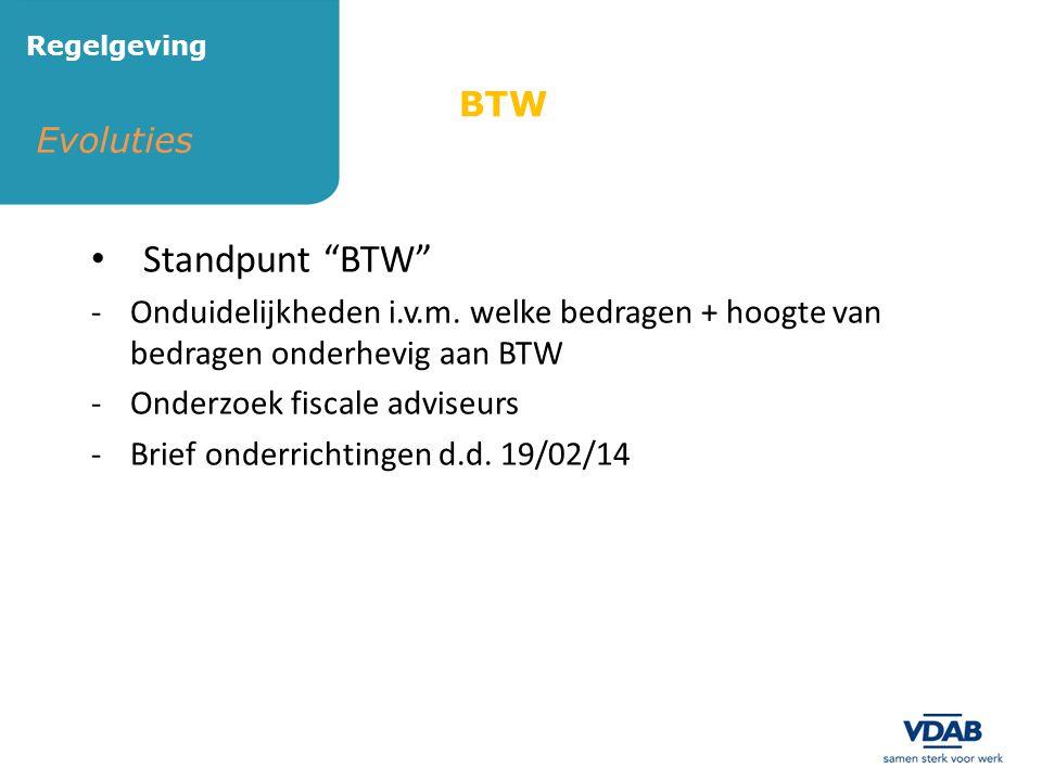 """• Standpunt """"BTW"""" -Onduidelijkheden i.v.m. welke bedragen + hoogte van bedragen onderhevig aan BTW -Onderzoek fiscale adviseurs -Brief onderrichtingen"""