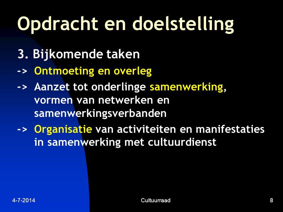 4-7-2014Cultuurraad8 Opdracht en doelstelling 3.