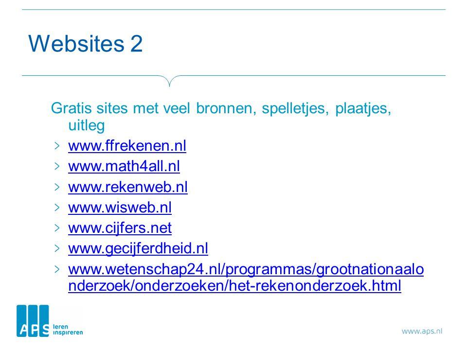 Websites 2 Gratis sites met veel bronnen, spelletjes, plaatjes, uitleg www.ffrekenen.nl www.math4all.nl www.rekenweb.nl www.wisweb.nl www.cijfers.net