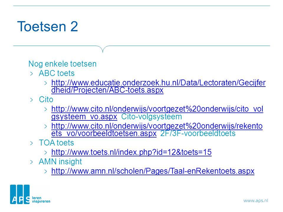 Toetsen 2 Nog enkele toetsen ABC toets http://www.educatie.onderzoek.hu.nl/Data/Lectoraten/Gecijfer dheid/Projecten/ABC-toets.aspx Cito http://www.cit