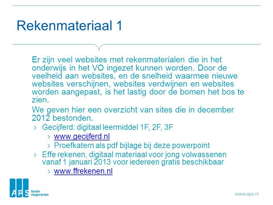 Rekenmateriaal 1 Er zijn veel websites met rekenmaterialen die in het onderwijs in het VO ingezet kunnen worden.