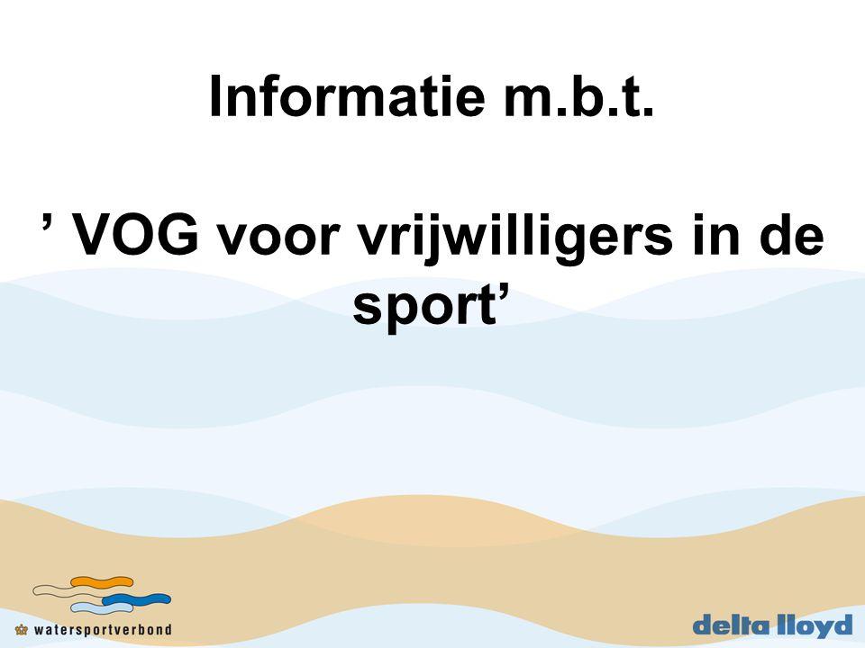 Informatie m.b.t. ' VOG voor vrijwilligers in de sport'