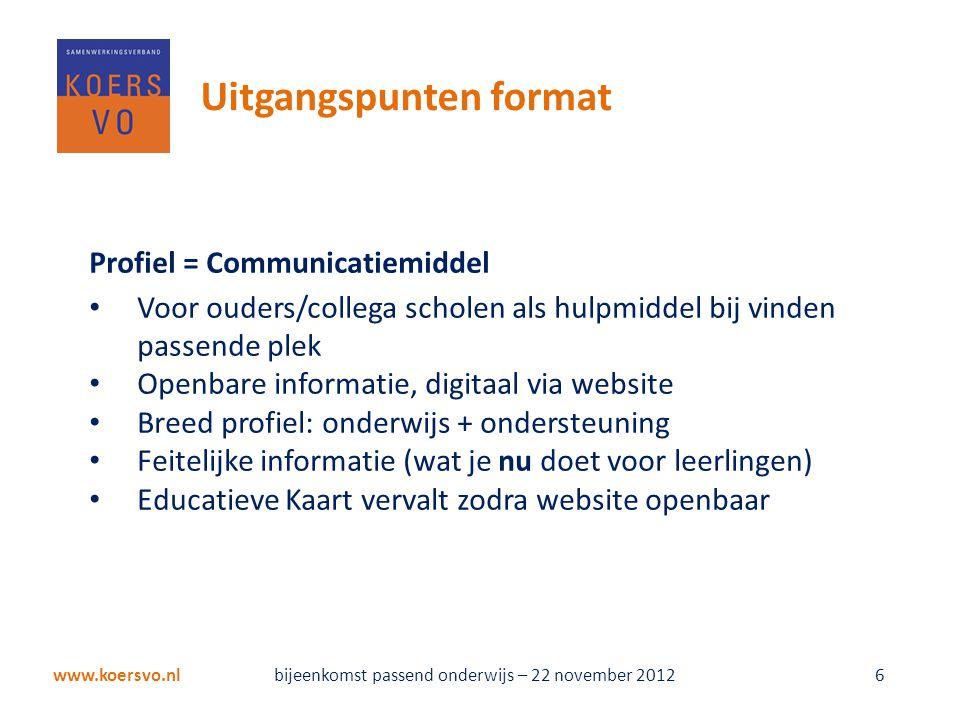 De uitdaging – meer smaken www.koersvo.nl bijeenkomst passend onderwijs – 22 november 2012 27