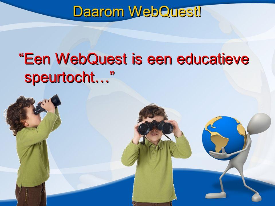 Dank voor uw aandacht! Meer info? Zie: www.webquests.nlwww.webquests.nl p.j.blijleven@webquests.nl
