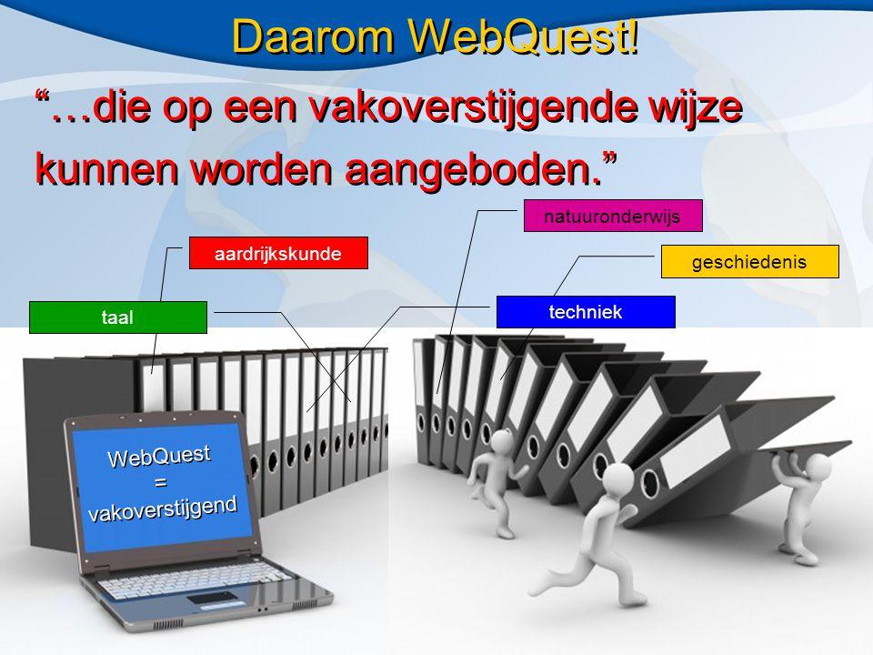 Kennisontwikkeling en Kwaliteit Ververs Foundation WebQuest-project: samenwerking met: Kwaliteitskader WebQuests.nl Checklist voor beoordeling inhoudelijke en technische kwaliteit Creative Commons licentie voor bescherming auteursrechten