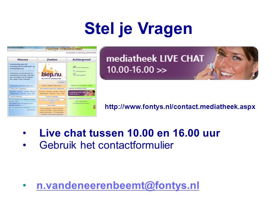12 Stel je Vragen http://www.fontys.nl/contact.mediatheek.aspx • Live chat tussen 10.00 en 16.00 uur • Gebruik het contactformulier •n.vandeneerenbeem