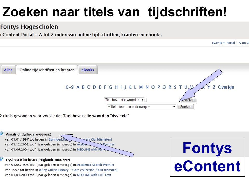 Fontys eContent Zoeken naar titels van tijdschriften!