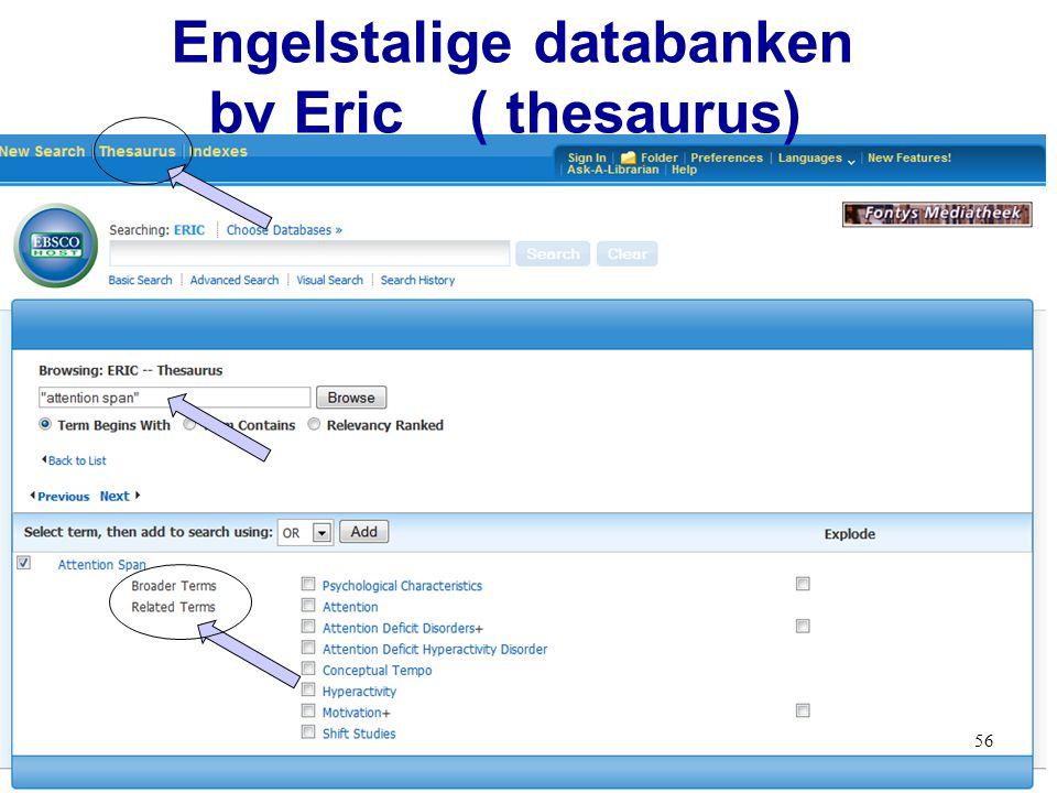 56 Engelstalige databanken bv Eric ( thesaurus)