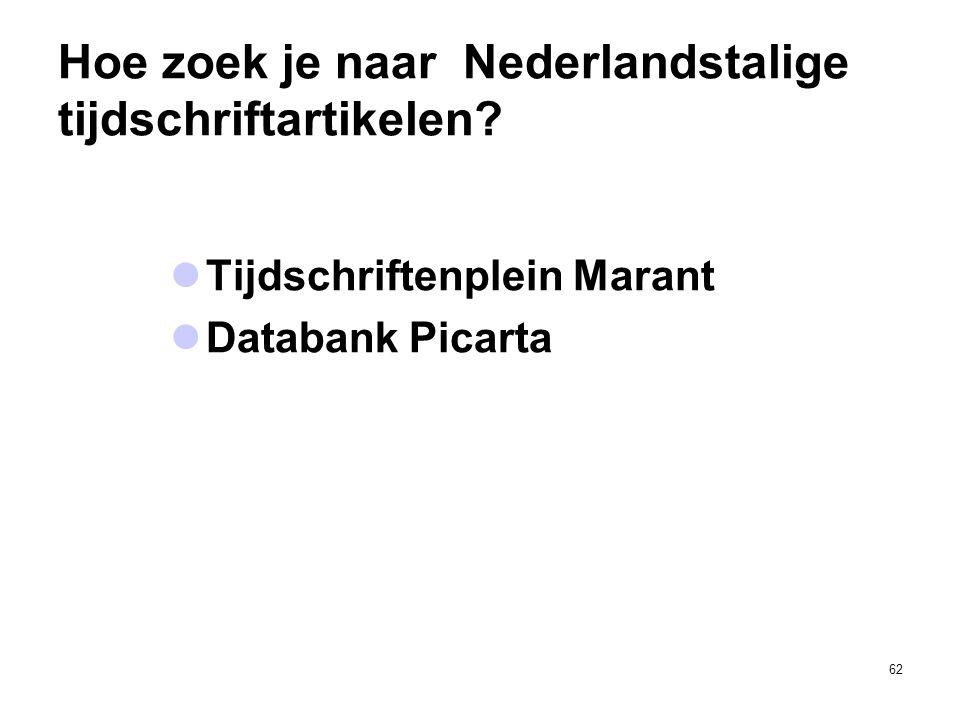 Hoe zoek je naar Nederlandstalige tijdschriftartikelen?  Tijdschriftenplein Marant  Databank Picarta 62
