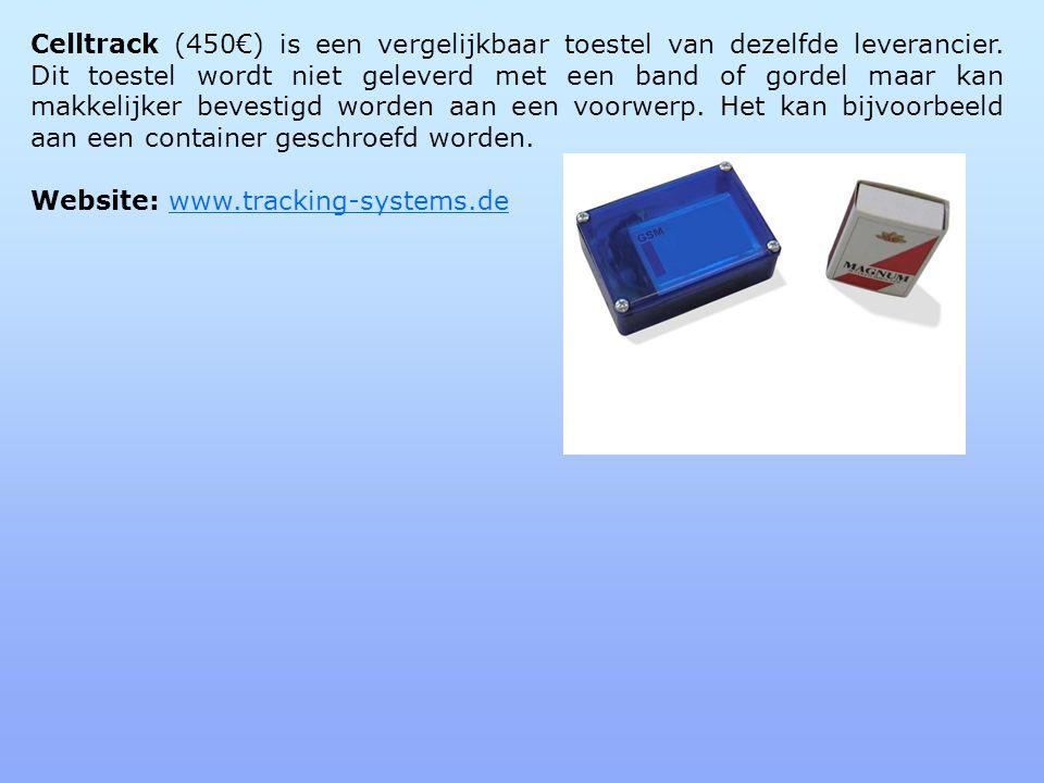 Celltrack (450€) is een vergelijkbaar toestel van dezelfde leverancier.