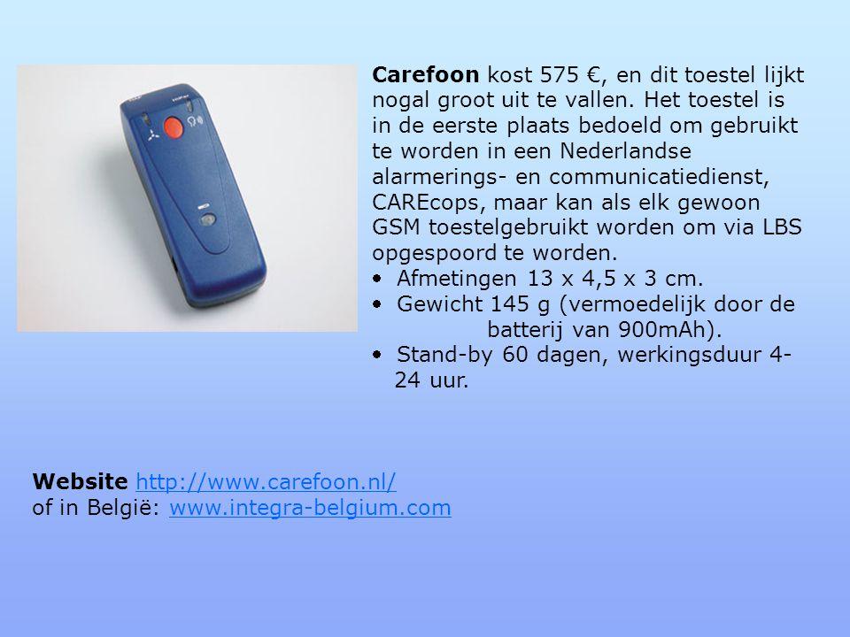 Carefoon kost 575 €, en dit toestel lijkt nogal groot uit te vallen.