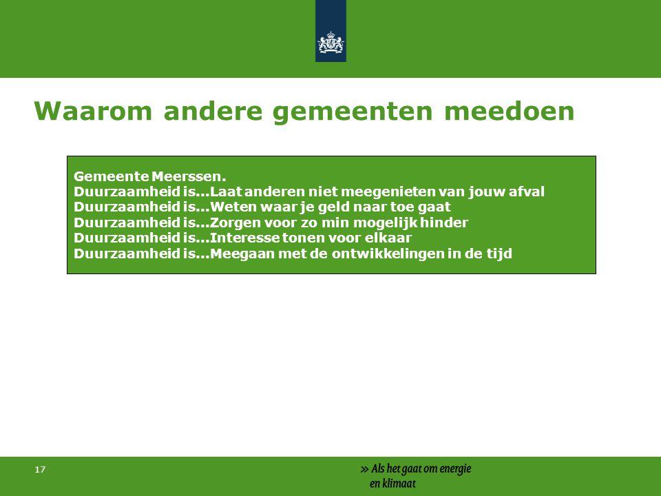 Waarom andere gemeenten meedoen 17 Gemeente Meerssen.