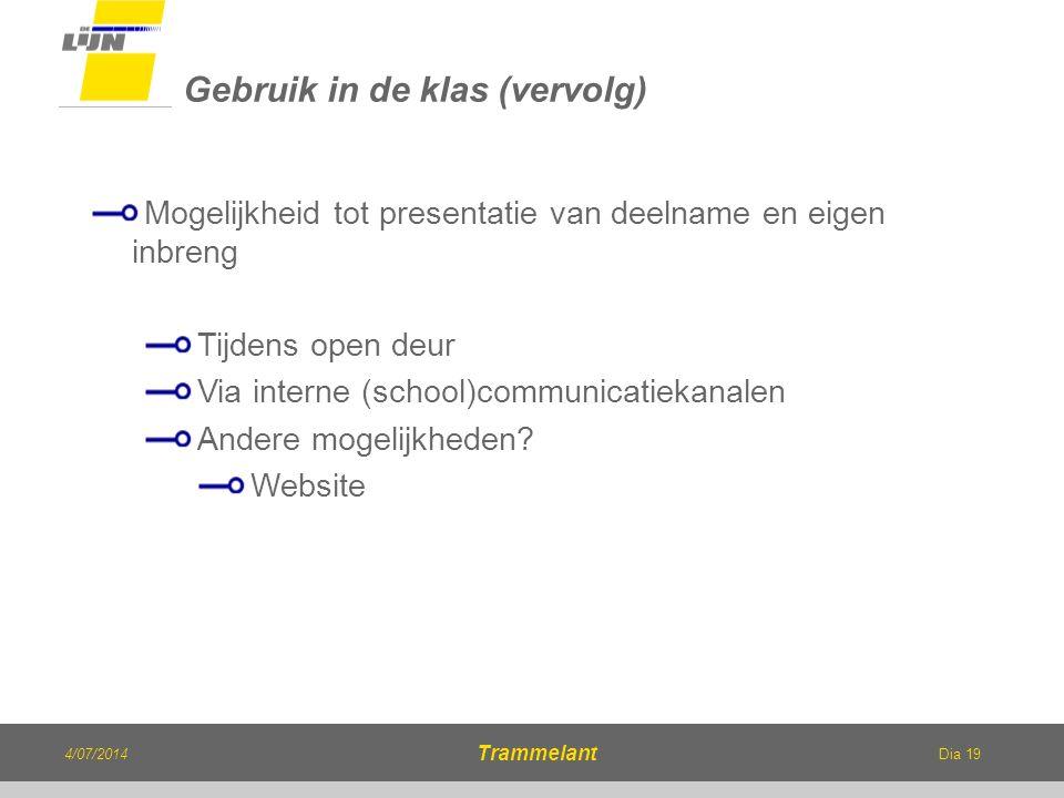 Dia 19 Mogelijkheid tot presentatie van deelname en eigen inbreng Tijdens open deur Via interne (school)communicatiekanalen Andere mogelijkheden? Webs