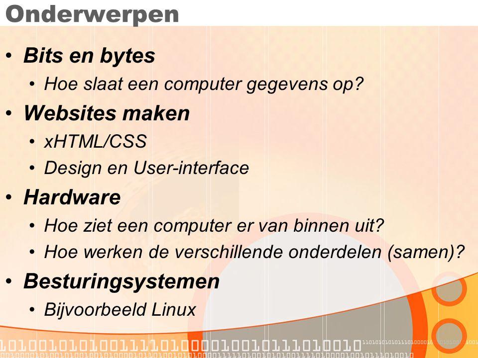 Onderwerpen (2) •Programmeren •Hoe werken computerprogramma's.